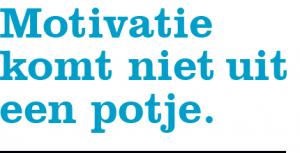 motivatie-komt-niet-uit-een-potje2.original